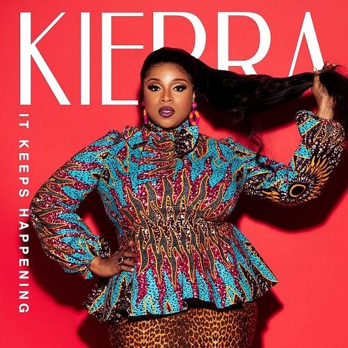 Kierra-It Keeps Happening-art