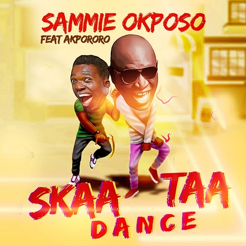 Skaataa Dance - Sammie Okposo