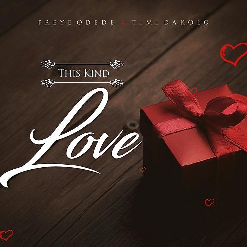 This kind love - Preye Odede