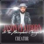Jason Clayborn- Creator