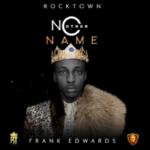 Frank Edwards- No Other Name