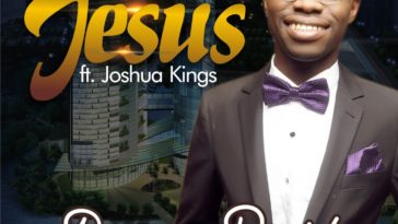 JESUS - Dammy Peniel Ft. Joshua Kings