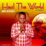 John blossom - Heal the world