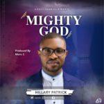 MIGHTY GOD- Hillary Patrick