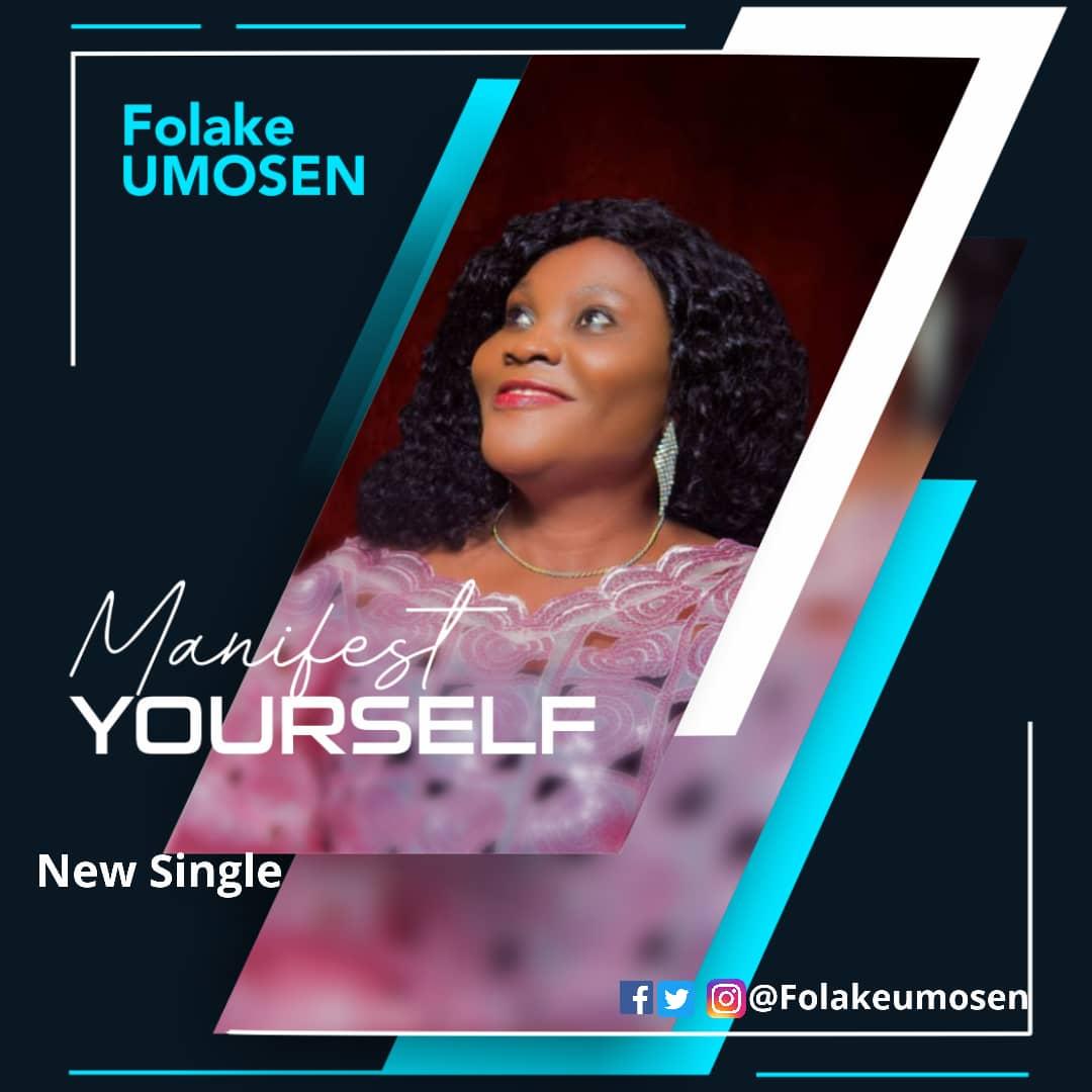 FOLAKE UMOSEN MANIFEST YOURSELF