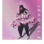 JAHDIEL- SWEET HOLY SPIRIT