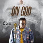 ON GOD- EBEN