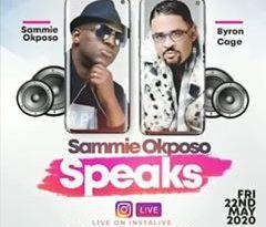 SAMMIE OKPOSO SPEAKS