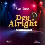 odave - dey alright ft. Emmanuella