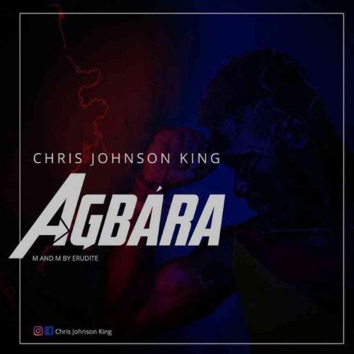 AGBARA - CHRIS JOHNSON KING