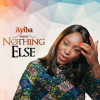 Ayiba Nothing Else (Cover)