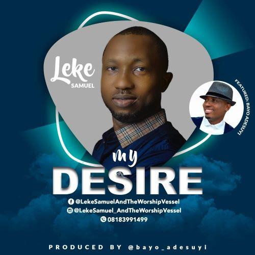 LEKE SAMUEL - MY DESIRE