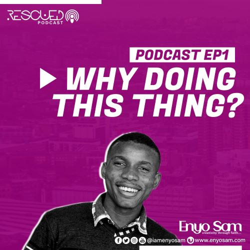 ENYO SAM - RESCUED PODCAST