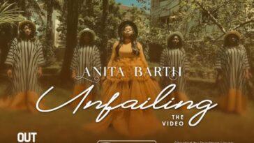 MUSIC VIDEO: UNFAILING - ANITA BARTH