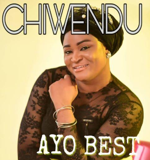 Chiwendu - AYO BEST