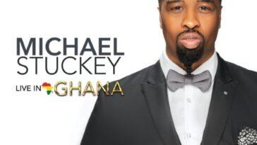 MICHAEL STUCKEY LIVE IN GHANA