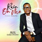 RAIN ON ME - AEL