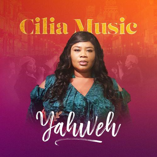 YAHWEH - CILIA MUSIC