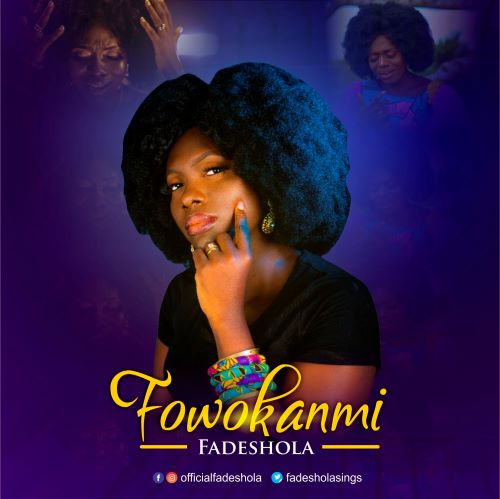 FADESHOLA - FOWOKANMI
