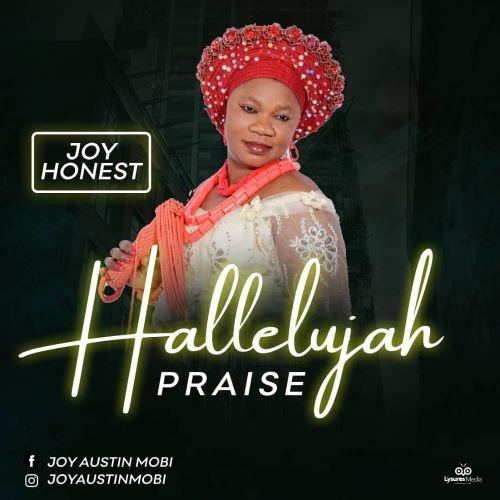 HALLELUJAH PRAISE - JOY HONEST