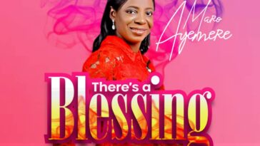 MP3 : THERE'S A BLESSING - MARO AYEMERE