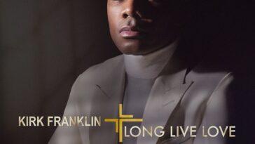 Kirk Franklin_LONG LIVE LOVE_album cover