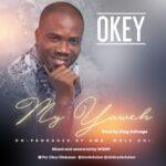 Okey - My Yahweh