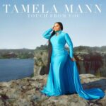 TOUCH FROM YOU - TAMELA MANN