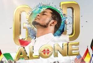 YOU ARE GOD ALONE - JOE PRAIZE