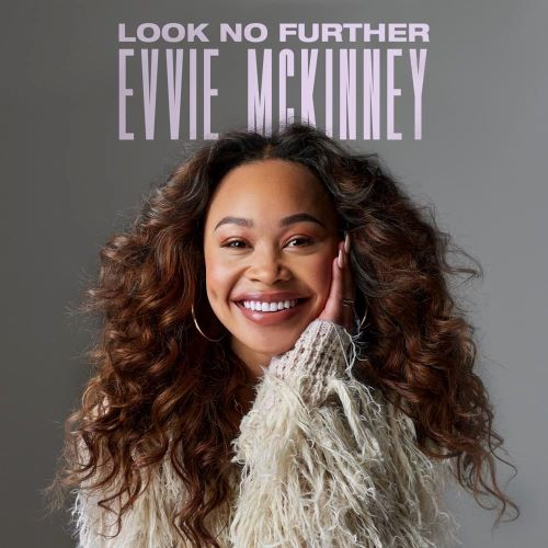 """EVVIE MCKINNEY RELEASES """"LOOK NO FURTHER"""""""
