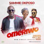 MUSIC MP3 : OMERIWO - SAMMIE OKPOSO