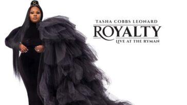 TASHA COBBS LEONARD- ROYALTY: LIVE AT THE RYMAN