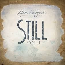 MICHAEL W. SMITH TO RELEASE 'STILL'