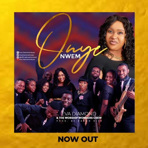 MUSIC MP3: ONYE NWEM - EVA DIAMOND
