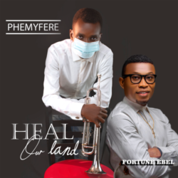 """PHEMYFERE - """"HEAL OUR LAND"""""""