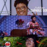 MUSIC VIDEO: CAPABLE GOD- JUDIKAY