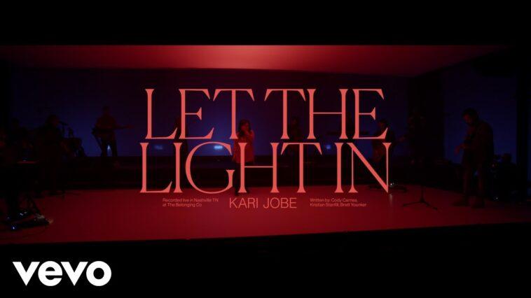 KARI JOBE- 'LET THE LIGHT IN' LIVE