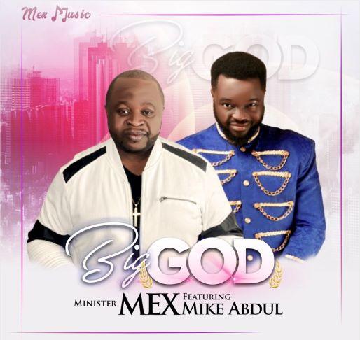 Minister Mex - Big God .
