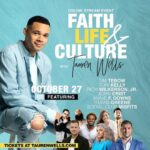 TAUREN WELLS TO TURN UP FOR FAITH LIFE &CULTURE
