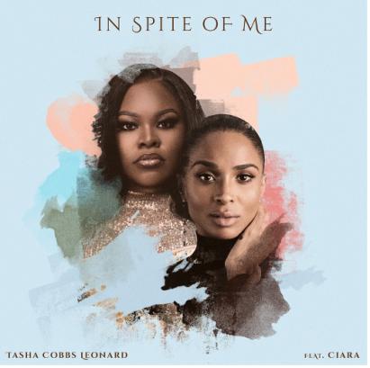 Tasha Cobbs x Ciara - Inspite of Me