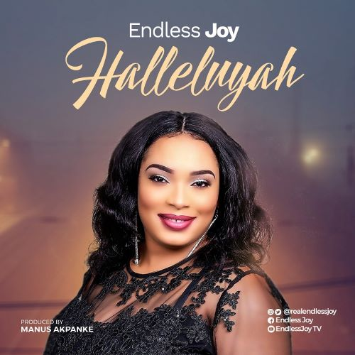 DOWNLOAD MP3: HALLELUYAH- ENDLESS JOY