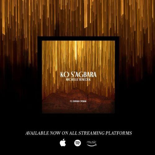MUSIC: KO S'AGBARA- MICHELLE B X DUNSIN OYEKAN