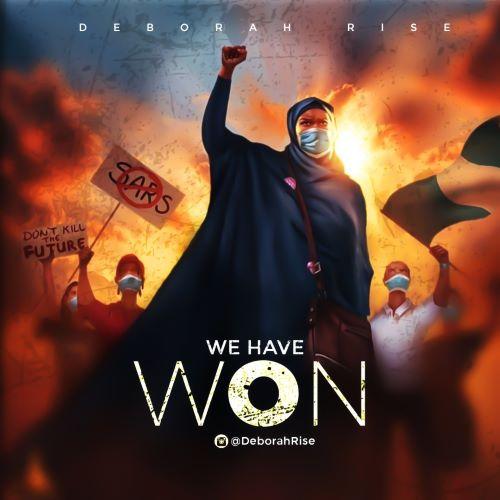 MUSIC: DEBORAH RISE- WE HAVE WON