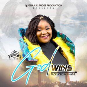 GOSPEL MUSIC: GOD WINS- JULI ENDEE