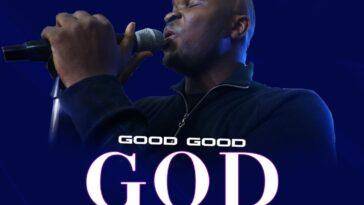 MUSIC MP3: GOOD GOOD GOD- TOBA OKE