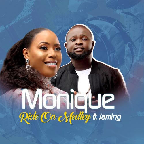 Ride On Medley - Monique Ft. Jaming