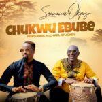 MUSIC VIDEO: CHUKWU EBUBE - SAMMIE OKPOSO