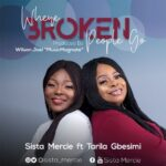 MP3 + LYRICS: WHERE BROKEN PEOPLE GO- SISTA MERCIE
