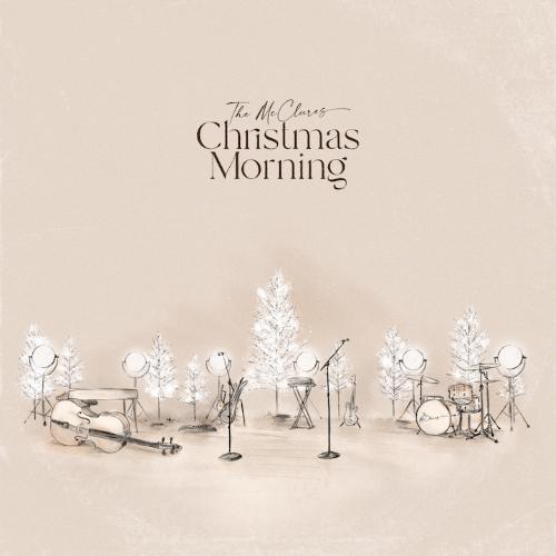 """PAUL & HANNAH MCCLURE SET TO DROP """"CHRISTMAS MORNING"""""""