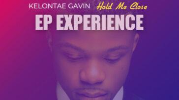 KELONTAE GAVIN: HOLD ME CLOSE EP